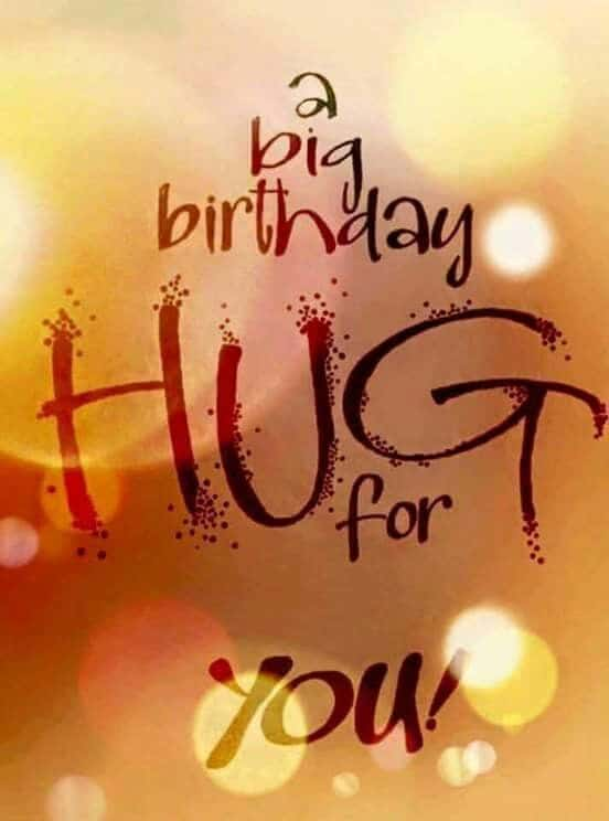 December 27 2017 Quotes That Connect260Leave A Comment On 5633d72085c72ec168ee2ee6ad31150b Birthday Hugs Wishes Men
