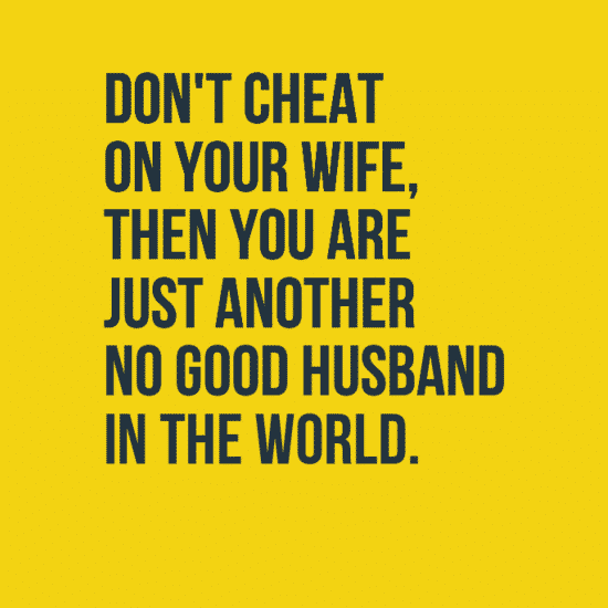 Cheating your Love Quotes