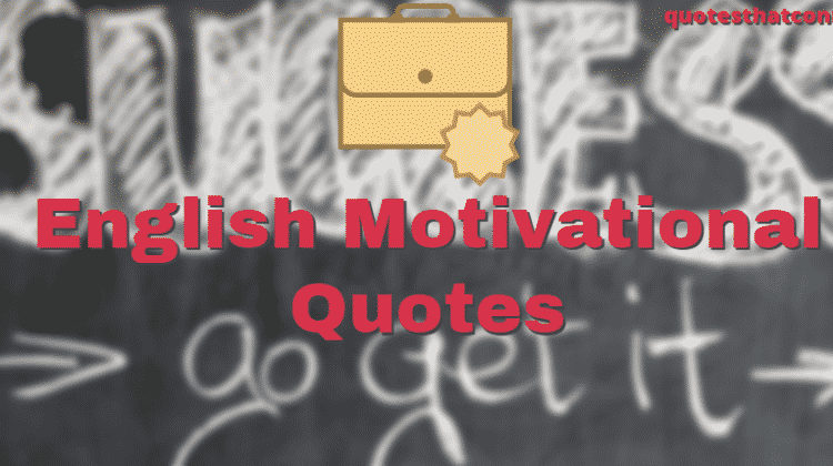 (50+ New) English Motivational Quotes For Students