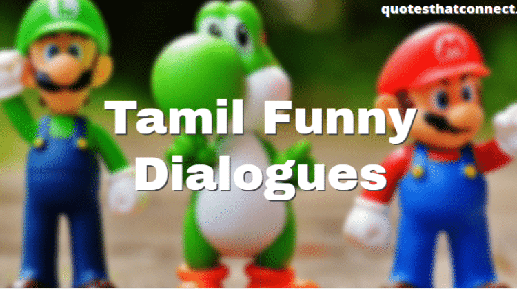 (50+ Funniest) Tamil Funny Dialogues